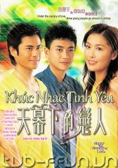 Khc Nhc Tnh Yu - Cuc Tnh Di Vm Tri - Under The Canopy Of Love - TVB - 2006 - Bn p -FFVN