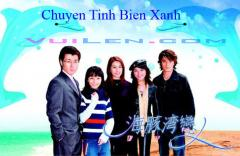 Chuyn tnh bin xanh - i Loan - Bn p - Vietsub