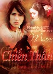 Chin thn - Anh hng xa l - Mars - Bn p - Vietsub